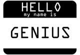 My Name Is Genius Prints