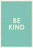 Be Kind Typography Posters