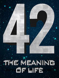 42 The Meaning of Life Posters