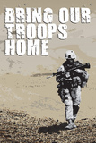 Bring Our Troops Home Poster
