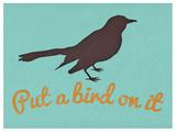Put A Bird On It Blue Print