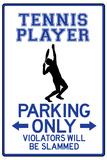 Tennis Player Parking Only Affiches