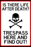 No Trespassing Do Not Enter Prints