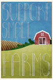 Support Small Farms Posters