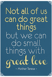 Great Love Mother Theresa Quote Prints