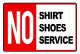 No Shirt Shoes Service Posters