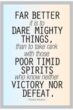 Dare Mighty Things Teddy Roosevelt Posters