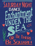 Enchantment Under The Sea Dance Posters