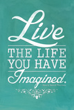Thoreau Live The Life You Have Imagined Quote Lámina