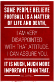 Bill Shankly Football Quote Sports Poster