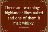 Scottish Proverb Things a Highlander Likes Naked Posters