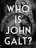Who is John Galt Poster