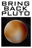 Bring Back Pluto Science Humor Prints