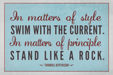 Stand Like A Rock Thomas Jefferson Quote Poster