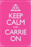 Keep Calm and Carrie On 2 Print