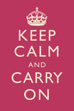Keep Calm and Carry On Fuchsia Prints