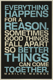 Everything Happens For a Reason Marilyn Monroe Quote Poster