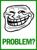 Problem Rage Comic Meme Posters