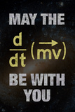 May the [Equation] Be With You Poster
