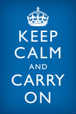 Keep Calm and Carry On, Medium Blue Prints