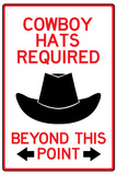 Cowboy Hats Required Past This Point Prints
