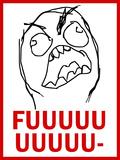 FUUUU- Rage Comic Meme Print