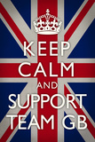 Keep Calm and Support Team GB Sports Posters