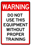 Warning Proper Training Required Advisory Prints