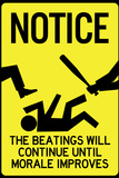 Beatings Will Continue Until Morale Improves Posters