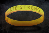 Lie Strong Photo