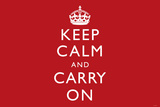 Keep Calm and Carry On, Red Poster