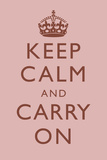 Keep Calm and Carry On Light Pink Prints