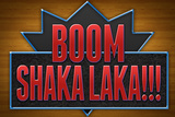 Boom Shaka Laka Photo