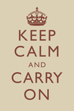 Keep Calm and Carry On Beige Posters