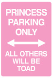 Princess Parking Only No Parking Pink Print
