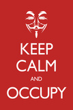 Keep Calm and Occupy Photo