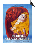 "And God Created Woman, 1956, ""Et Dieu... Crea La Femme"" Directed by Roger Vadim Poster"