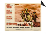"Howard Hawks' Rio Bravo, 1959, ""Rio Bravo"" Directed by Howard Hawks Posters"