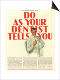 Dentists Lavoris Do As Your Dentist Tells You, USA, 1920 Prints