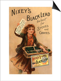 Nixey's, Black Lead Products, UK, 1890 Posters