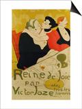 Reine De Joie, 1892 Posters by Henri de Toulouse-Lautrec