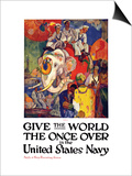 Give the World the Once Over in the United States Navy , c.1919 Print by James Henry Daugherty