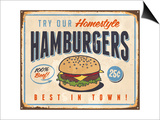Vintage Metal Sign - Try Our Homestyle Hamburgers Láminas por Real Callahan