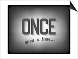Old Cinema Phrase (Once Upon A Time) Posters by  pashabo