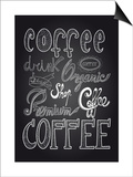 Coffee Chalkboard Illustration Poster by  cienpies