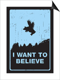I Want to Believe Poster von Budi Kwan