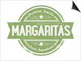 Premium Margaritas Cocktail Bar Menu Stamp Posters by  daveh900