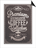 Premium Quality Coffee Collection Typography Background On Chalkboard Prints by  Melindula