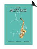 The Alto Sax Poster