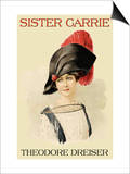 Sister Carrie Prints by Theodore Dreiser